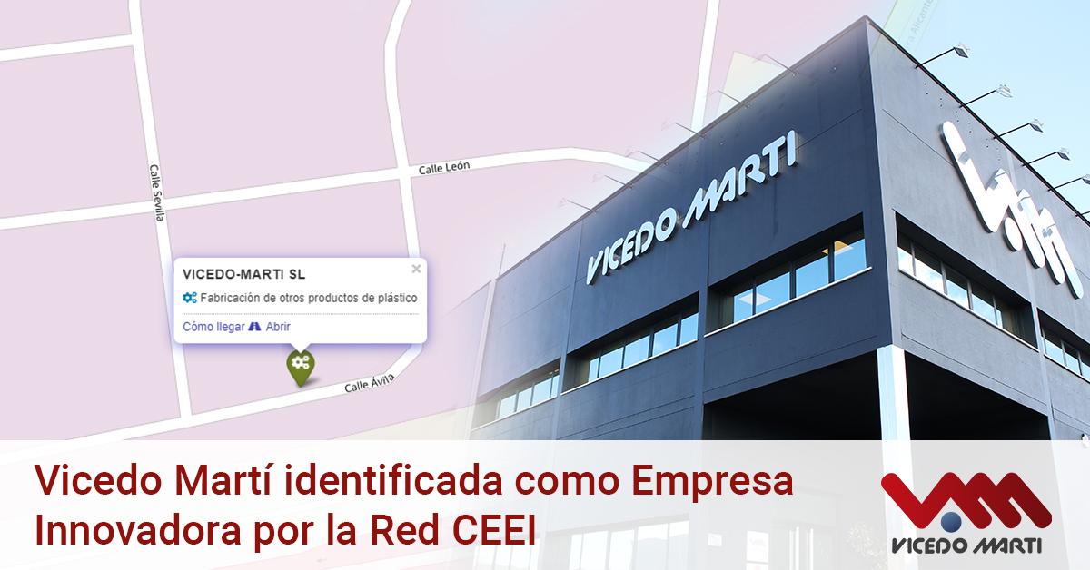 Vicedo Martí identificada como Empresa Innovadora por la Red CEEI